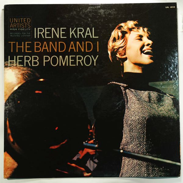 IRENE KRAL - The Band And I - LP