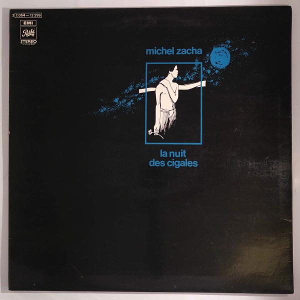 MICHEL ZACHA - La Nuit Des Cigales - LP