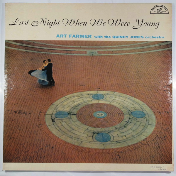 ART FARMER WITH THE QUINCY JONES ORCHESTRA - Last Night When We Were Young - LP