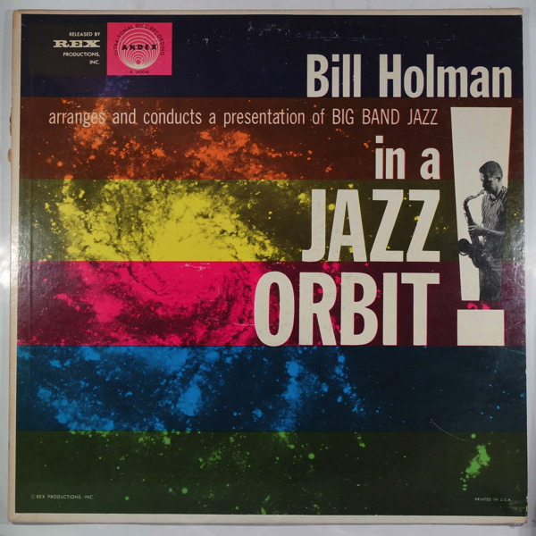 BILL HOLMAN ORCHESTRA - In A Jazz Orbit - LP