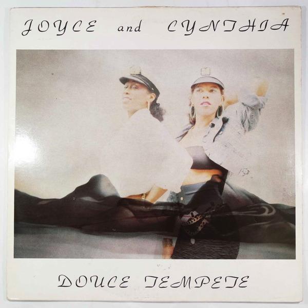 Joyce and Cynthia Douce tempete