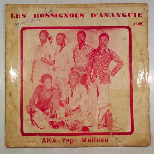 LES ROSSIGNOLS D'ANANGUIE - Aka Yapi Mathieu - LP