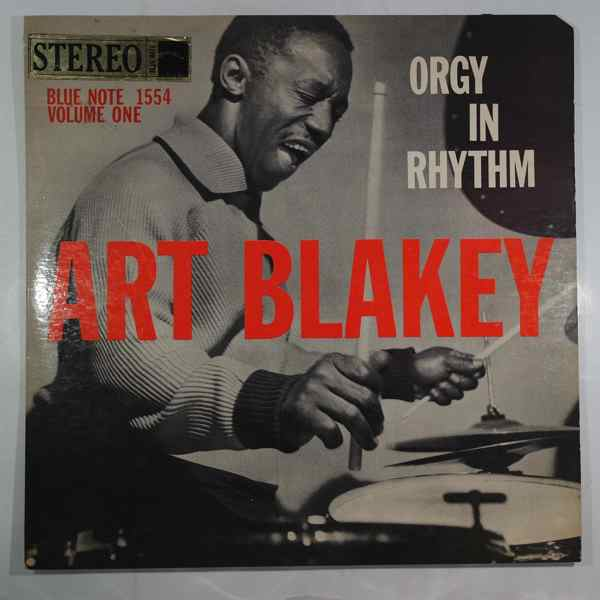 Art Blakey Orgy In Rhythm Volume 1