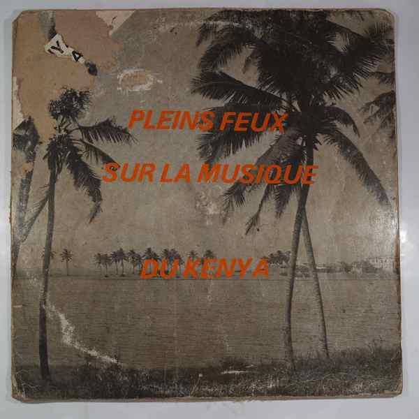 VARIOUS - Pleins feux sur la musique du Kenya - 12 inch 45 rpm