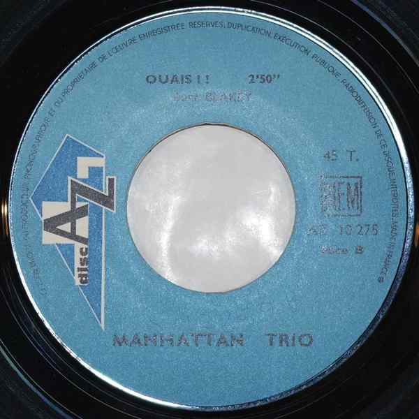 MANHATTAN TRIO - Ouais !! / God Obsession - 7inch (SP)