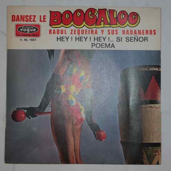 Raoul Zequeira Y Sus Habaneros Dansez Le Boogaloo