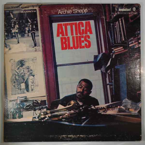 Archie Shepp Attica Blues
