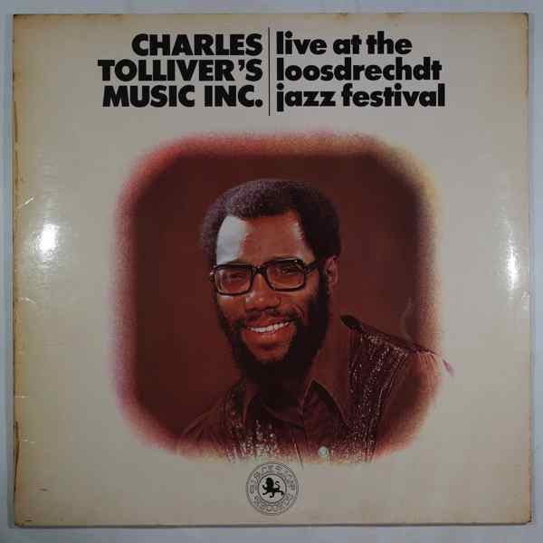 CHARLES TOLLIVER'S MUSIC INC - Live At The Loosdrechdt Jazz Festival - LP x 2