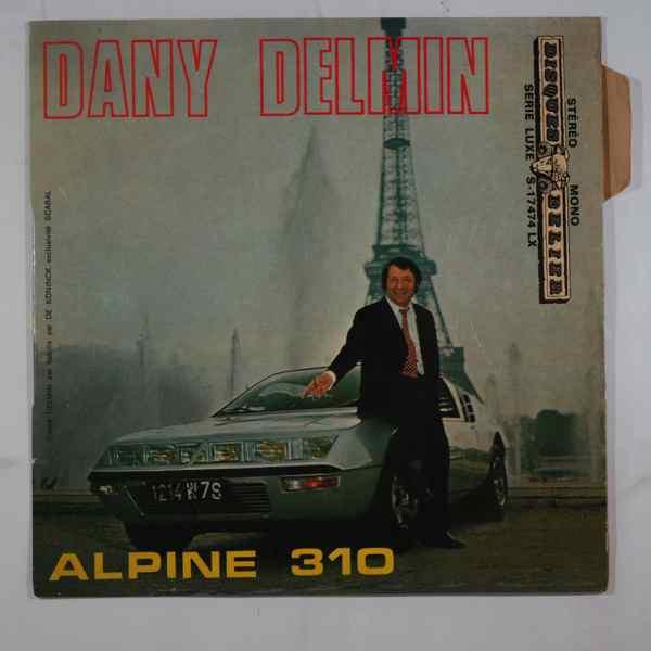 DANY DELMIN - Alpine 310 - 7inch (SP)