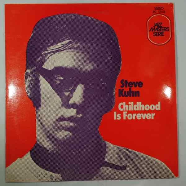 Steve Kuhn Childhood Is Forever