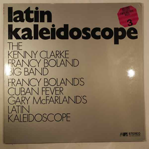 THE KENNY CLARKE FRANCY BOLAND BIG BAND - Latin Kaleidoscope - LP