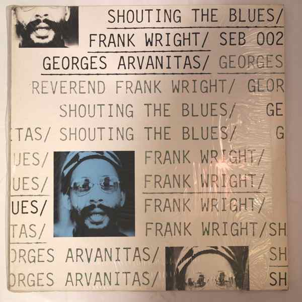 Frank Wright Shouting The Blues