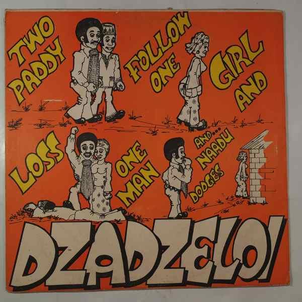 DZADZELOI - Two Paddy Follow One Girl - LP