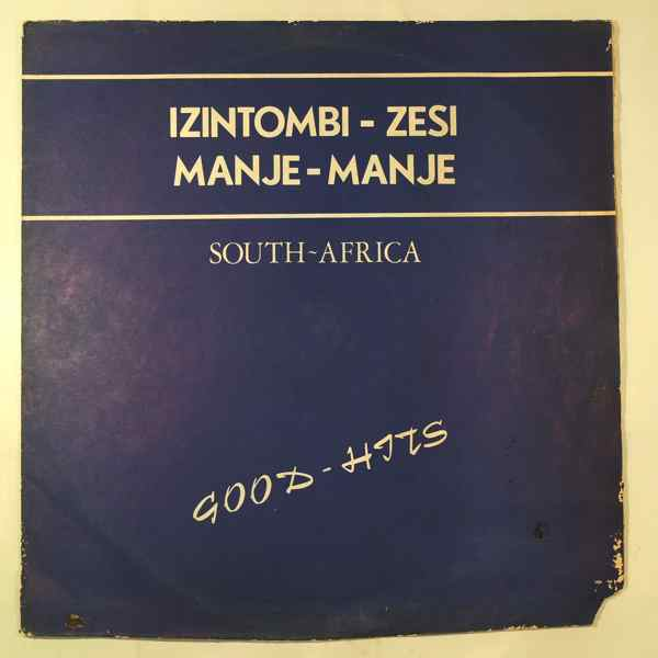 Izintombi-Zesi Manje-Manje South-Africa Good Hits