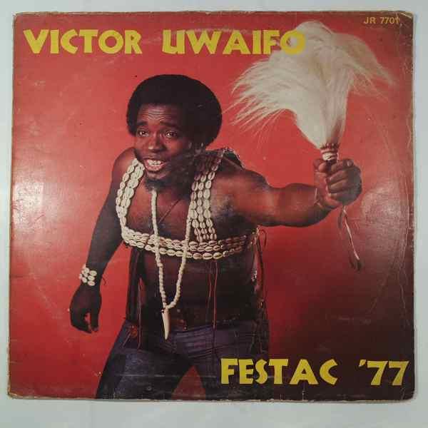 Victor Uwaifo Festac 77