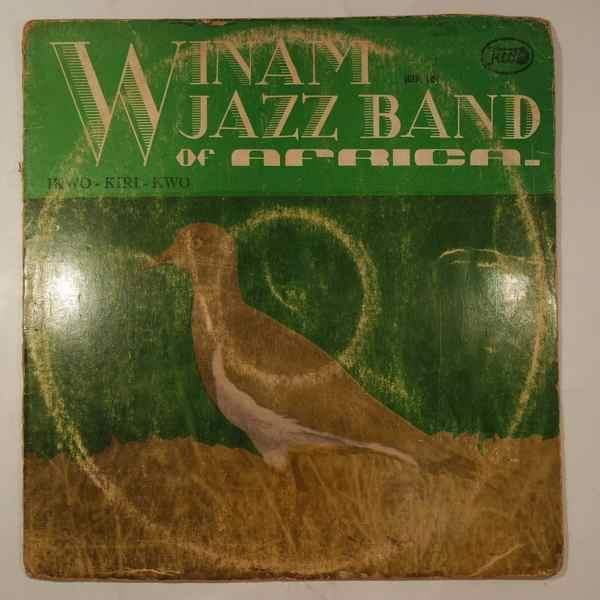 Winam Jazz Band of Africa Ikwo-kiri-kwo