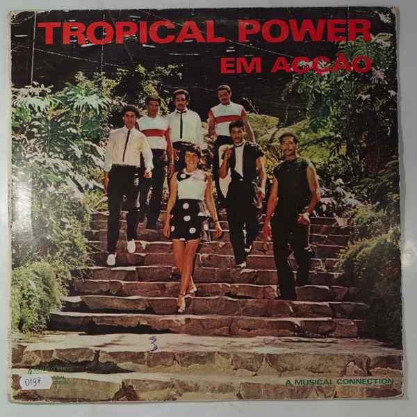 Tropical Power Em accao
