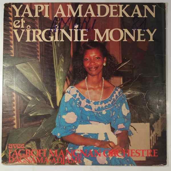 YAPI AMANDEKAN ET VIRGINIE MONEY - Avec l'Agbofi Mangnan Orchestre d'Agnama-Adjame - LP