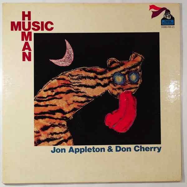 JON APPLETON & DON CHERRY - Human Music - LP