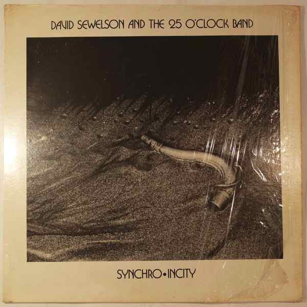 DAVID SEWELSON AND THE 25 O'CLOCK BAND - Synchro Incity - LP