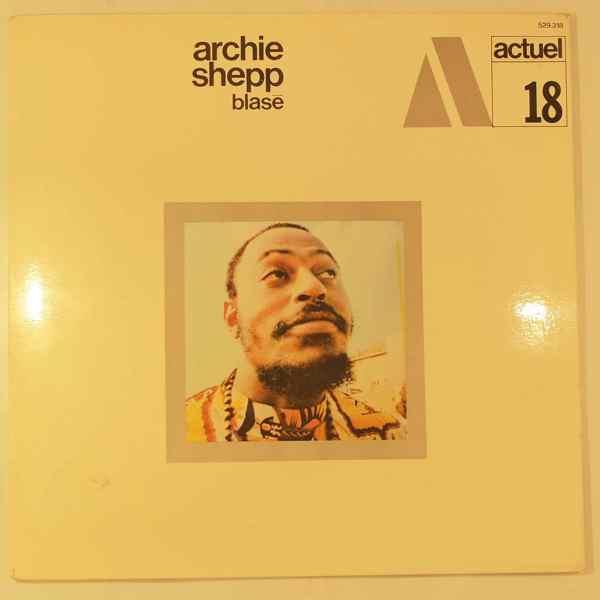 Archie Shepp Blase