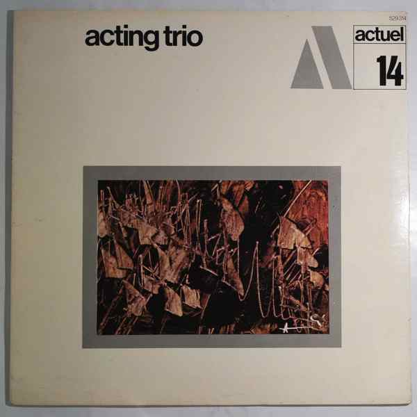 ACTING TRIO - Same - LP