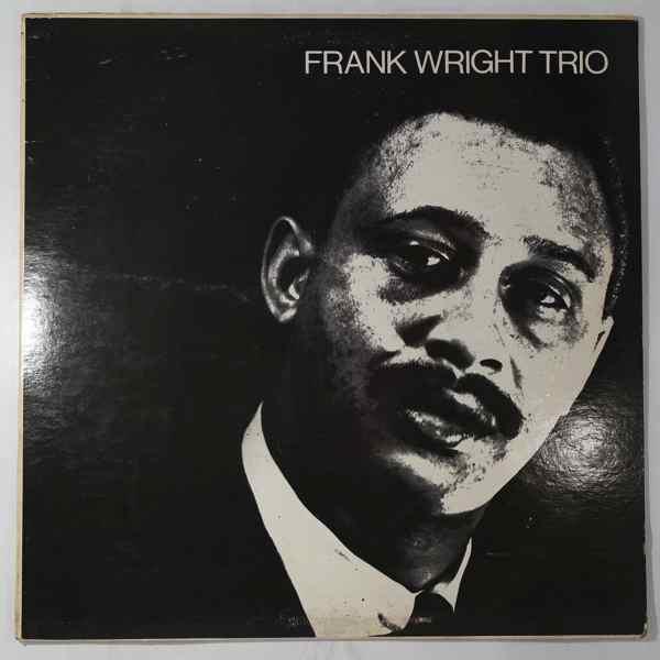FRANK WRIGHT TRIO - Same - LP