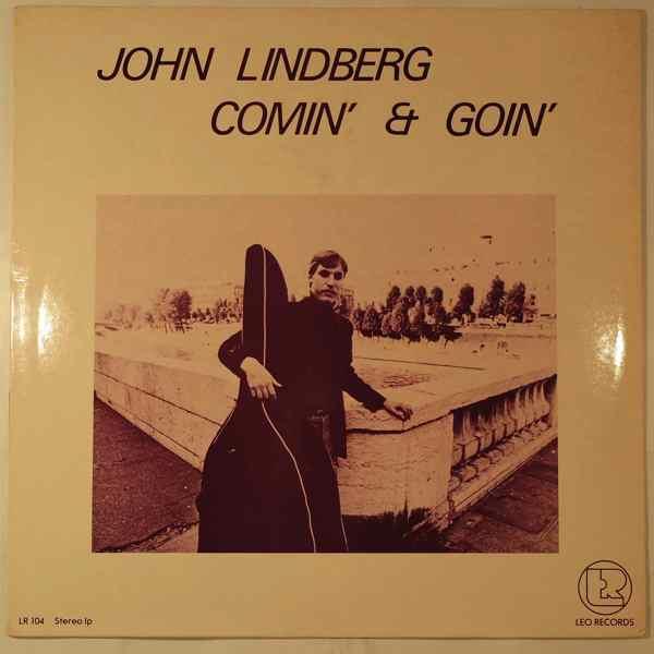 JOHN LINDBERG - Comin' & Goin' - LP