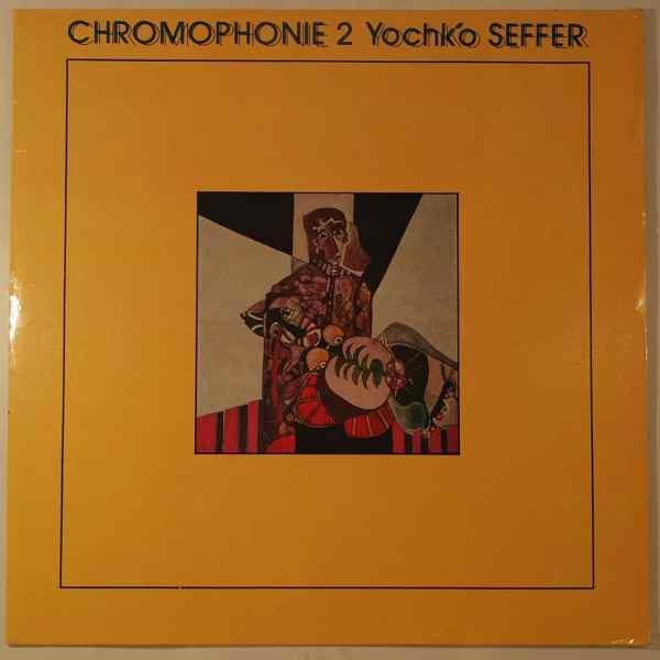 YOCH'KO SEFFER - Chromophonie 2 (Le Livre De Bahir) - LP