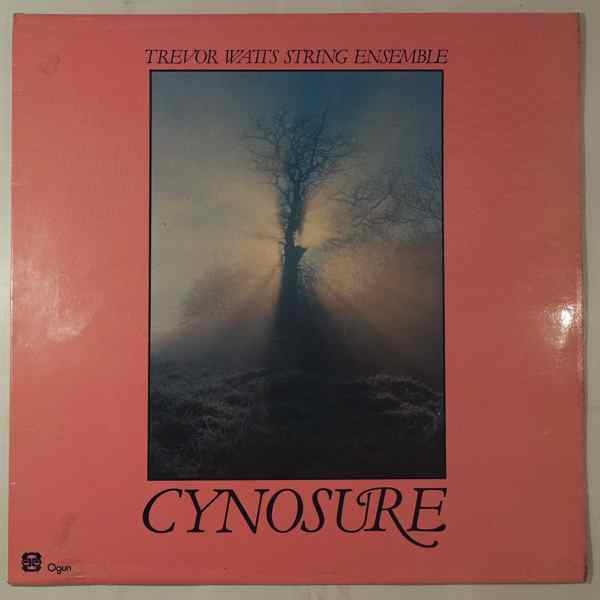 TREVOR WATTS STRING ENSEMBLE - Cynosure - LP