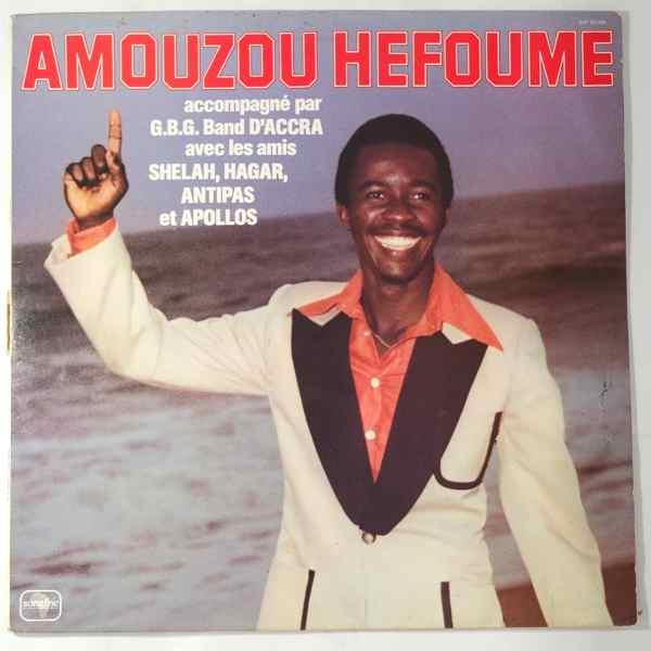 AMOUZOU HEFOUME - Accompagne par le G.B.G. Band d'Accra - LP