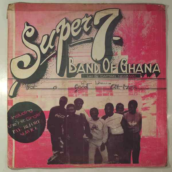 Super 7 Band of Ghana Pay before service