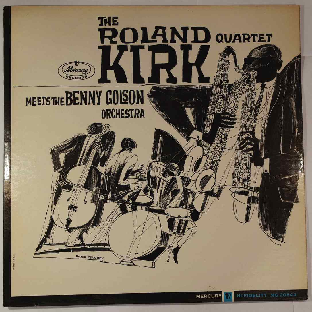 THE ROLAND KIRK QUARTET - Meets The Benny Golson Orchestra - LP