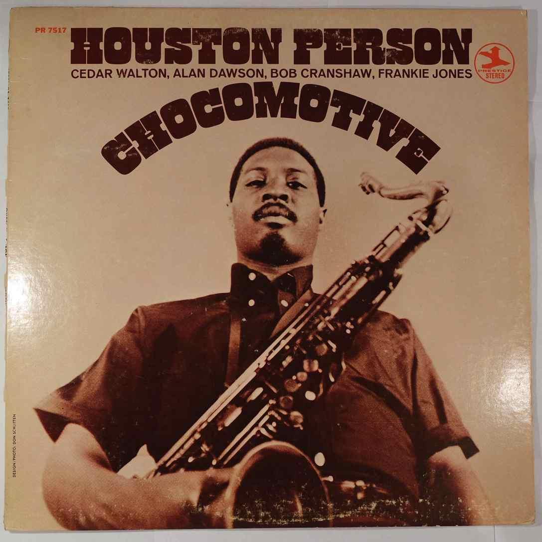 HOUSTON PERSON - Chocomotive - LP