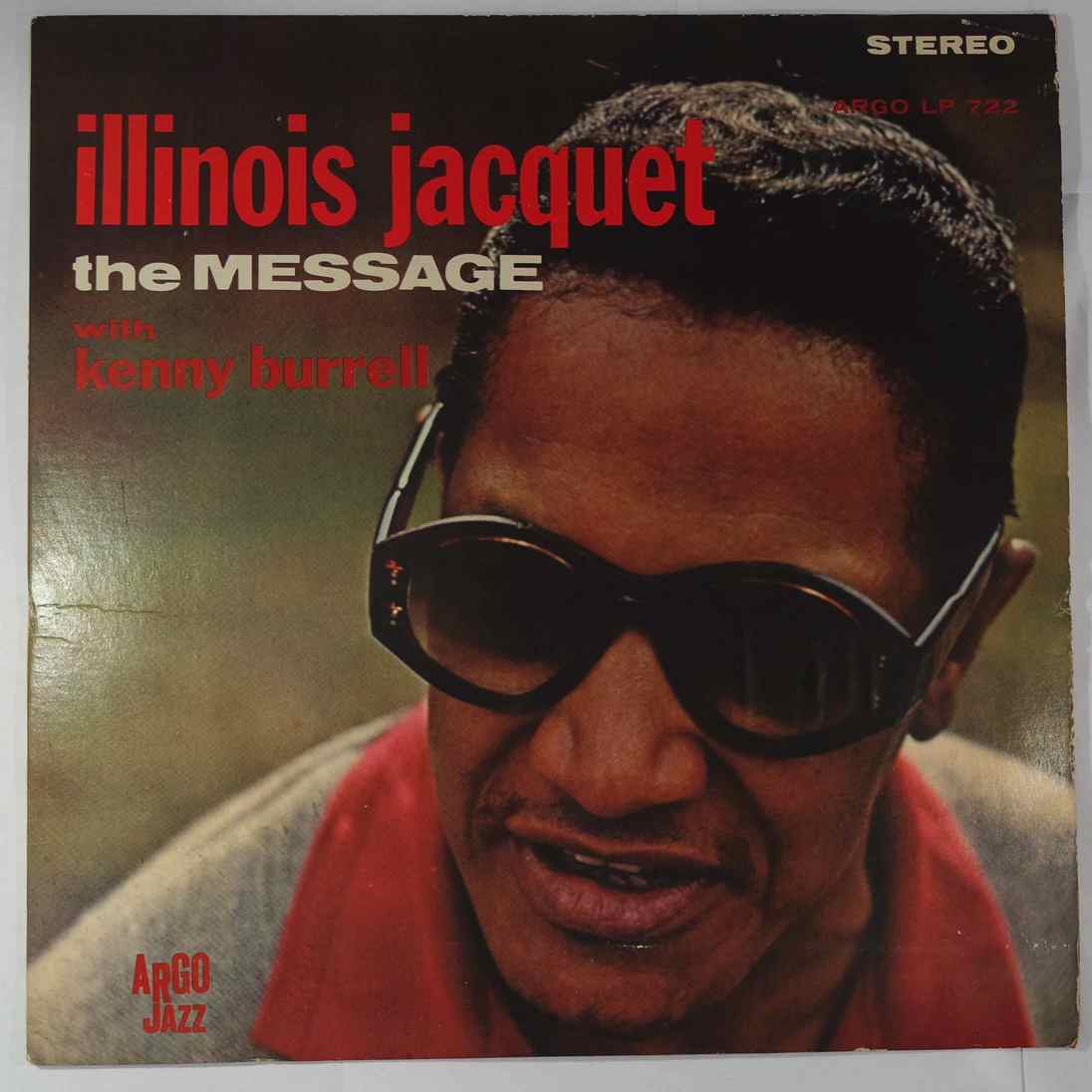 ILLINOIS JACQUET - The Message - LP