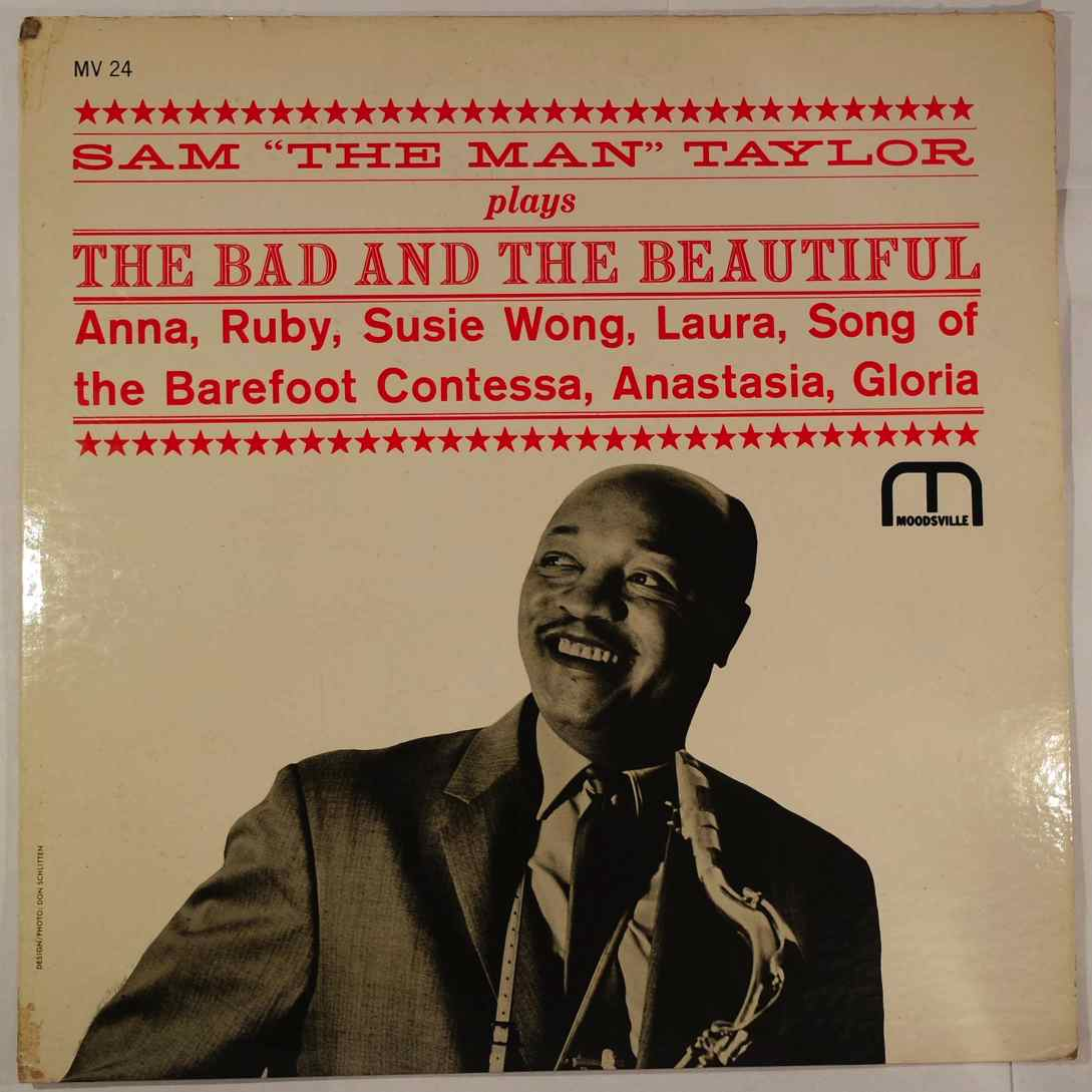 SAM 'THE MAN' TAYLOR - The Bad And The Beautiful - LP
