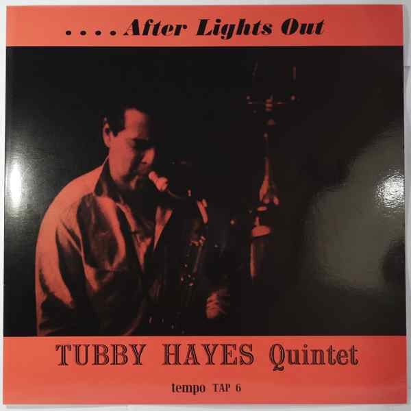 TUBBY HAYES QUINTET - After Lights Out - LP