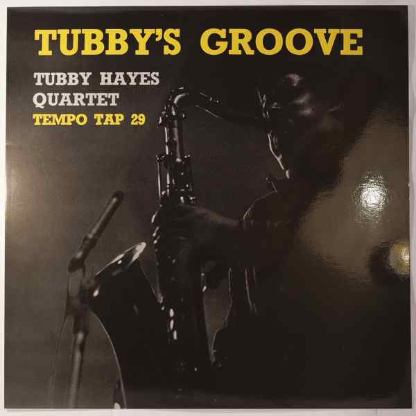 TUBBY HAYES QUARTET - Tubby's Groove - LP