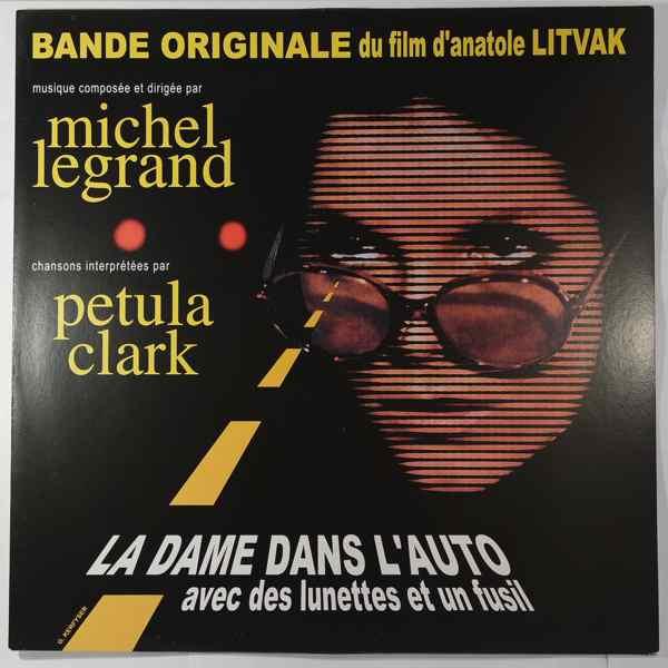MICHEL LEGRAND - La Dame Dans l'Auto Avec des Lunettes Et Un Fusil - LP