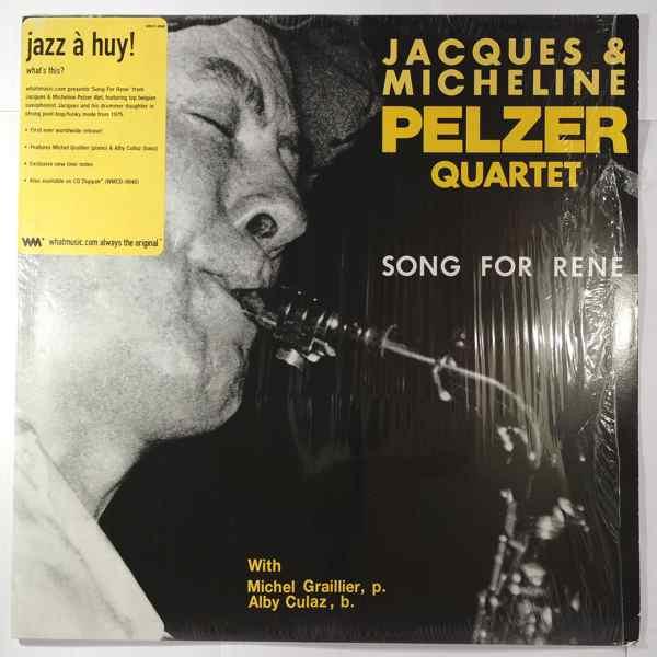 Jacques & Micheline Pelzer Quartet Song For Rene