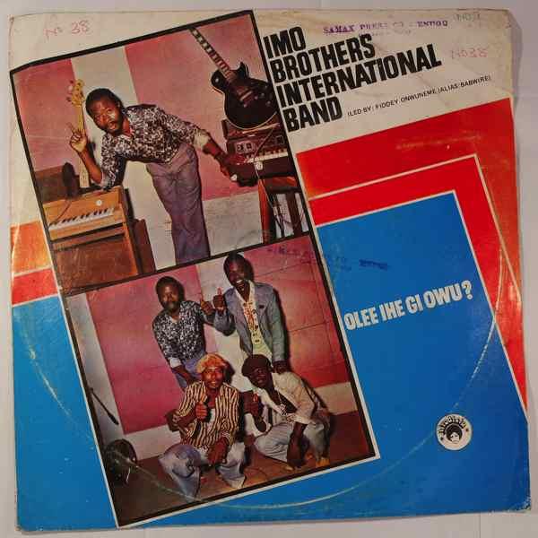 IMO BROTHERS INTERNATIONAL BAND - Olee ihe gi owu? - LP