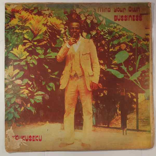 Okukuseku International Band of Ghana Mind your own business