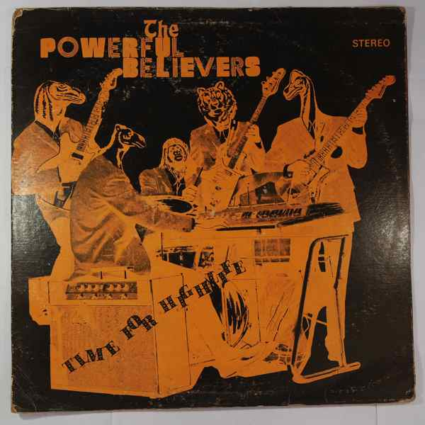 THE POWERFUL BELIEVERS - Time for highlife - LP