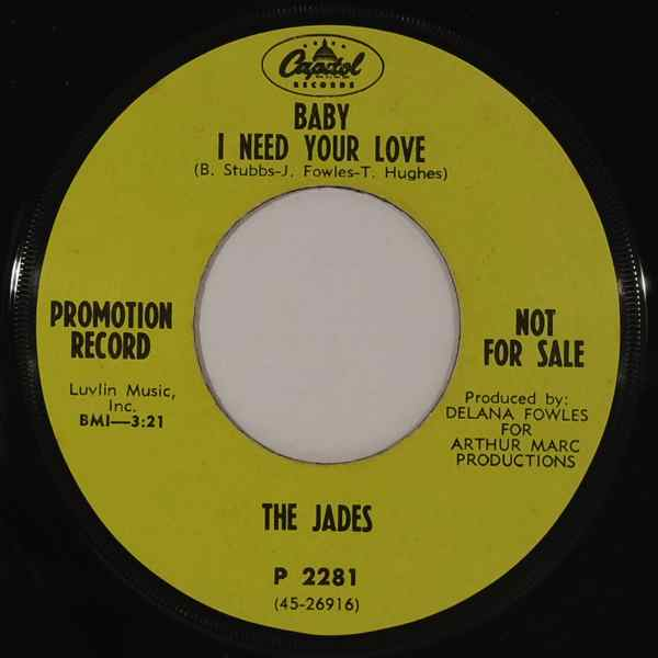 THE JADES - Ain't It Funny What Love Can Do / Baby I Need Your Love - 7inch (SP)
