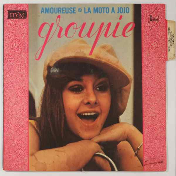 Groupie Amoureuse / La Moto A Jojo