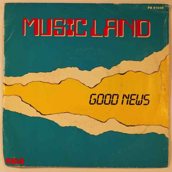 MUSIC LAND - Good News - 7inch (SP)