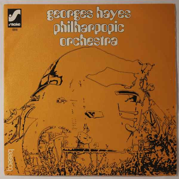 Georges Hayes Philarpopic Orchestra Steeple Chase / Concerto For Right Foot