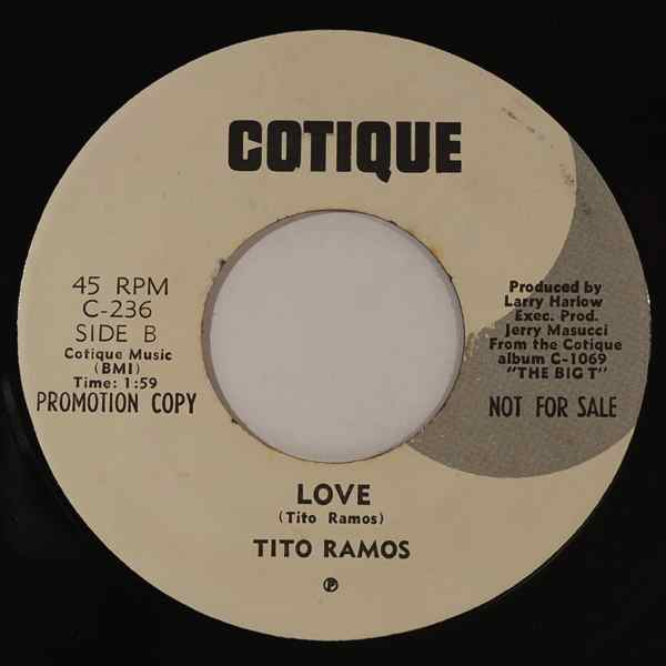 TITO RAMOS - Love / I'm Not Too Young To Understand - 7inch (SP)