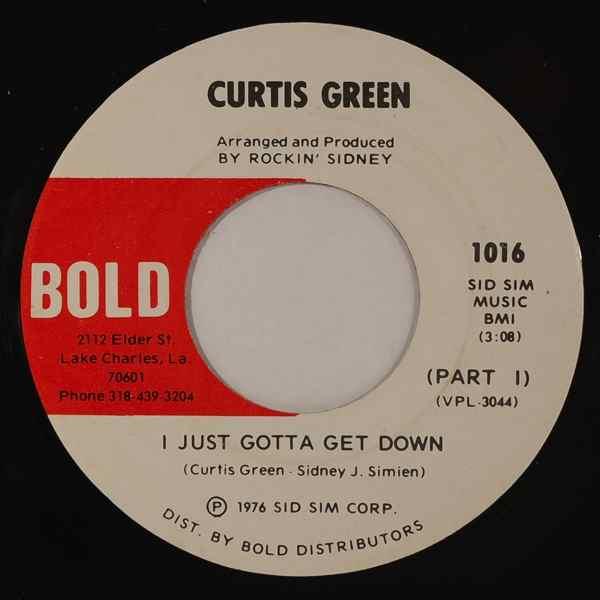 CURTIS GREEN - I Just Gotta Get Down - 7inch (SP)