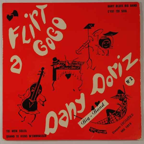 DANY DORIZ BIG BAND - Flirt A Gogo - 7inch (SP)